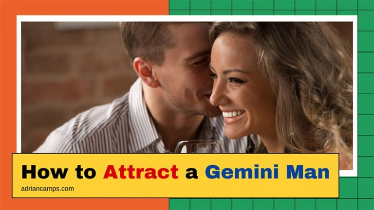 How to Attract a Gemini Man