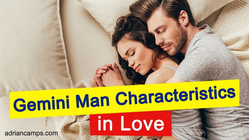 Gemini Man Characteristics In Love