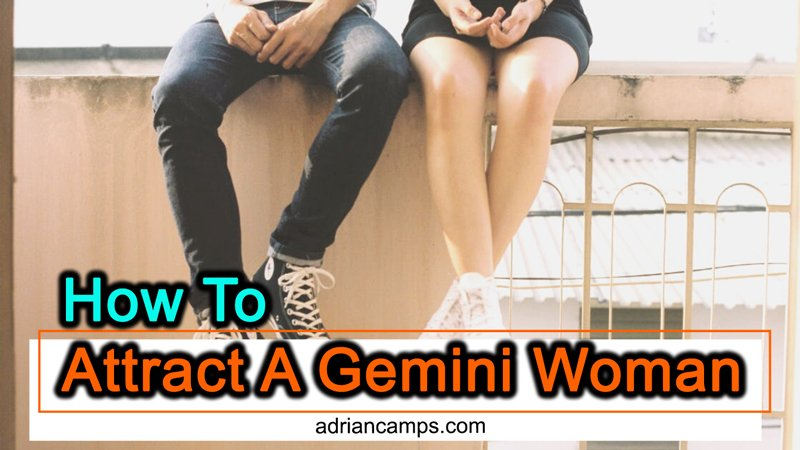 How To Attract A Gemini Woman