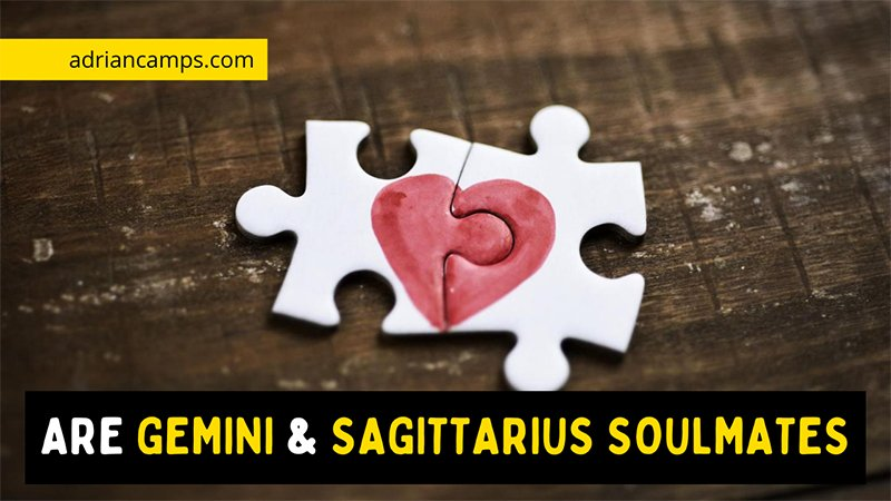Are Gemini and Sagittarius Soulmates