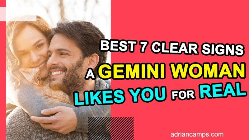 signs gemini girls truly like you