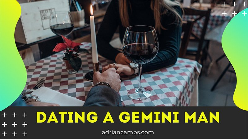 tips to date a gemini man