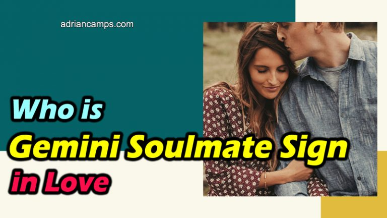 Who is Gemini Soulmate Sign in Love