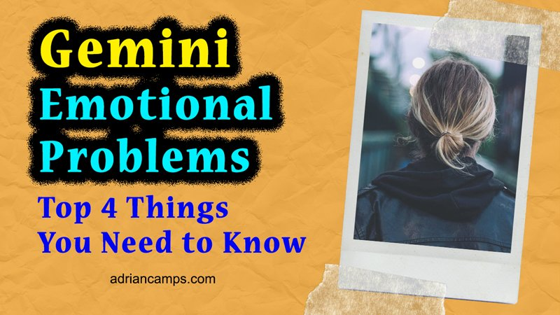 emotional issues of gemini