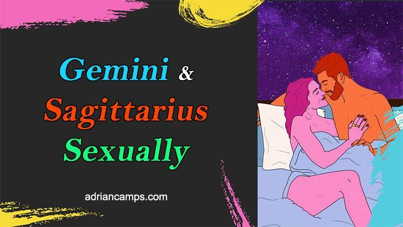 geminis sagittarius sexually