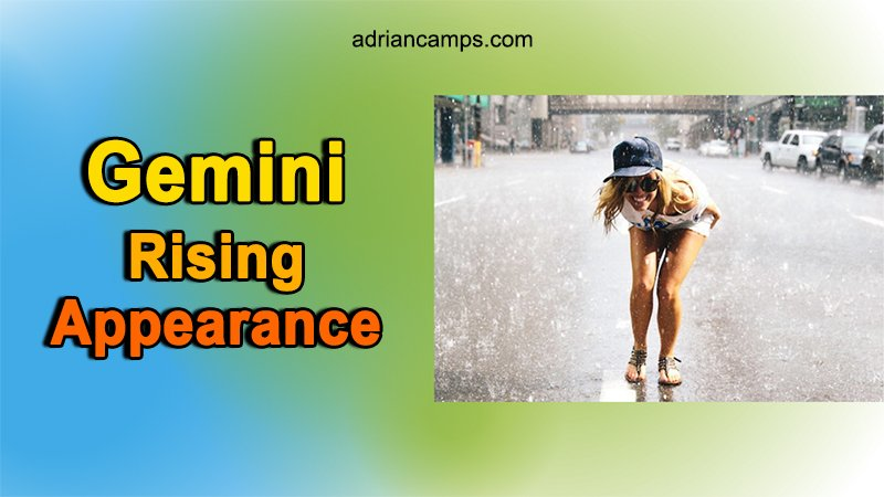 gemini rising appearance
