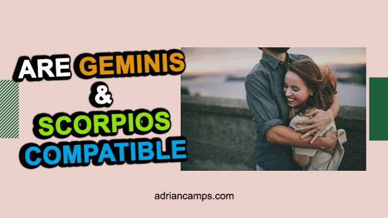 Are Geminis and Scorpios Compatible (A Match of Arguments)