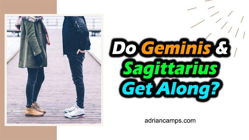 gemini and sagittarius get along